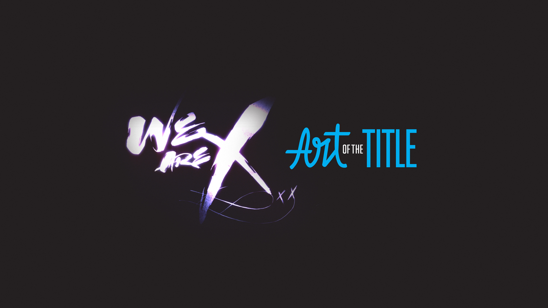 We-are-X-art-of-title-frame1